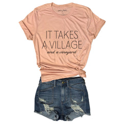 It Takes A Village and a Vineyard ... Funny Unisex Super Soft Peach Triblend Tee-Everfitte-[funny family shirt]-[drinking shirts]-[bachelor shirt]-[bachelorette party tees]-[bridal party shirt]-[bridal party tee]-[group drinking tees]-[funny vodka shirt]-[funny tequila tee]-[funny tequila tshirt]-[funny whiskey tshirt]-[funny drinking shirt]-[tequila t-shirt]-[vodka t-shirt]-[whiskey t-shirt]-Everfitte