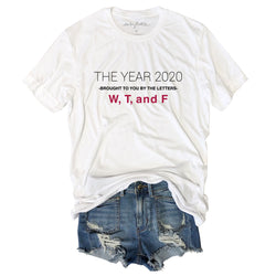 The Year 2020 Brought To You By The Letters W T and F...Funny White Triblend Unisex Tee