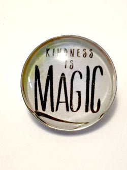 Kindness is Magic Brooch / Pin - Bohemian Trading Post