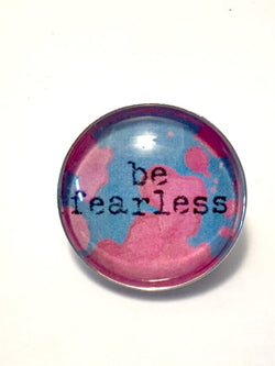 Be Fearless Brooch / Pin - Bohemian Trading Post
