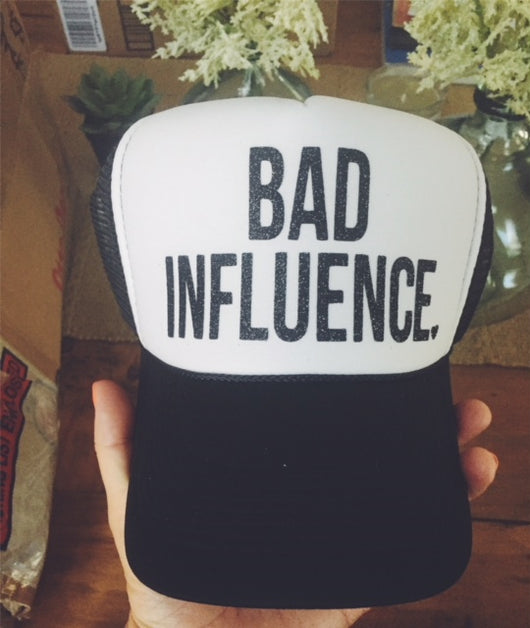 Bad Influence Trucker Hat - Bohemian Trading Post