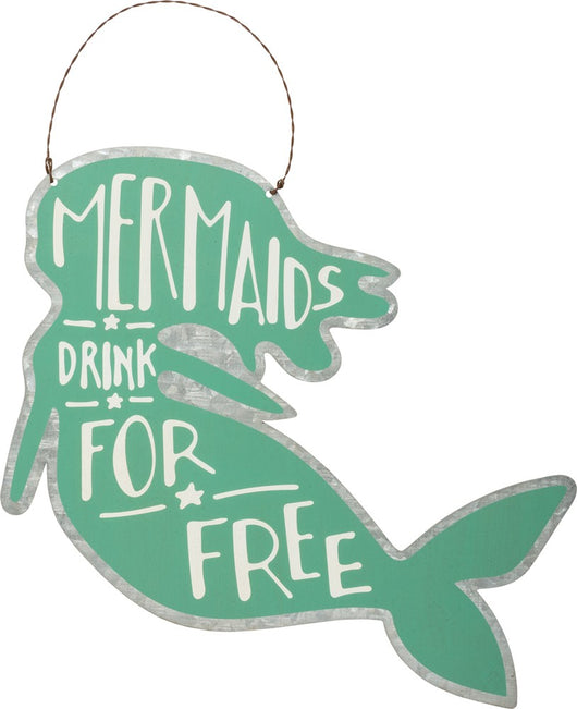 Mermaids Drink For Free - Tin Sign - Bohemian Trading Post