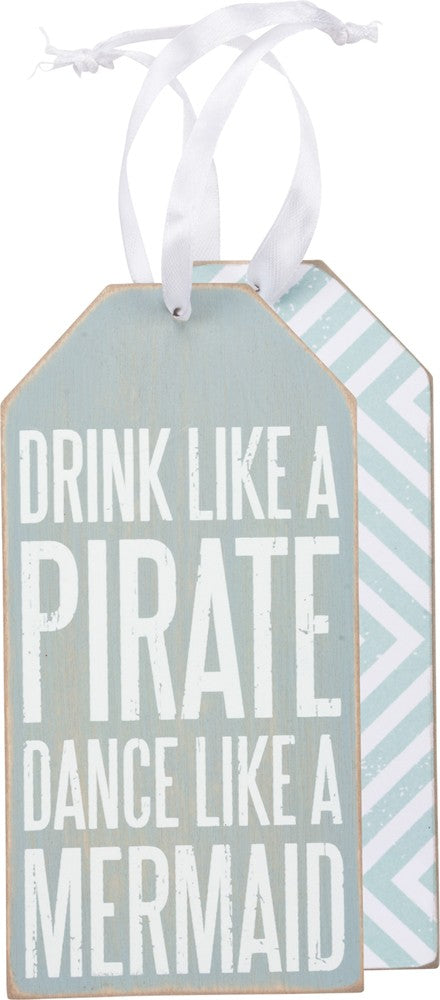 Drink Like A Pirate Dance Like A Mermaid - Bottle Tag - Bohemian Trading Post