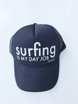 Surfing is My Day Job Trucker Hat - Bohemian Trading Post