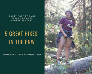 5 Great Hikes in the PNW