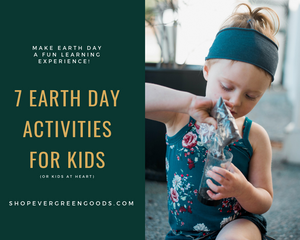 7 Fun Earth Day Activities For Kids