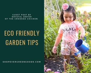 Eco Friendly Garden Tips from The Crooked Chicken