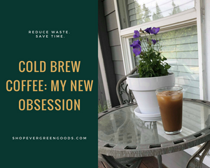 How to make cold brew coffee: my new obsession