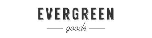 Evergreen Goods