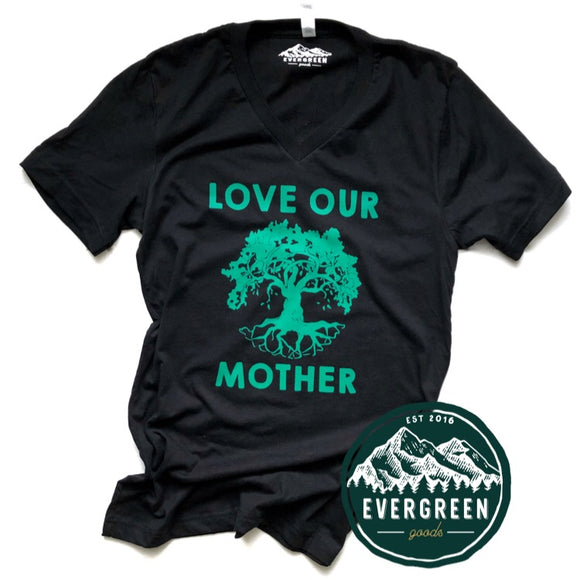 Love Our Mother Adult Tee Shirt