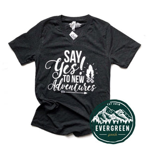 Say Yes! To New Adventures Adult Tee