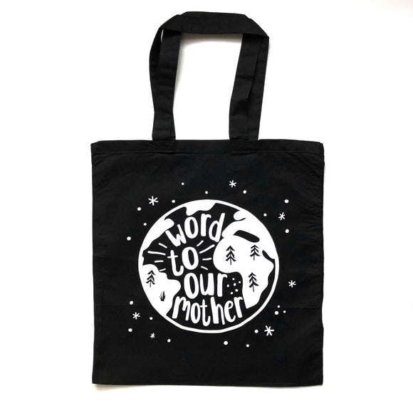 Word to Our Mother Tote Bag