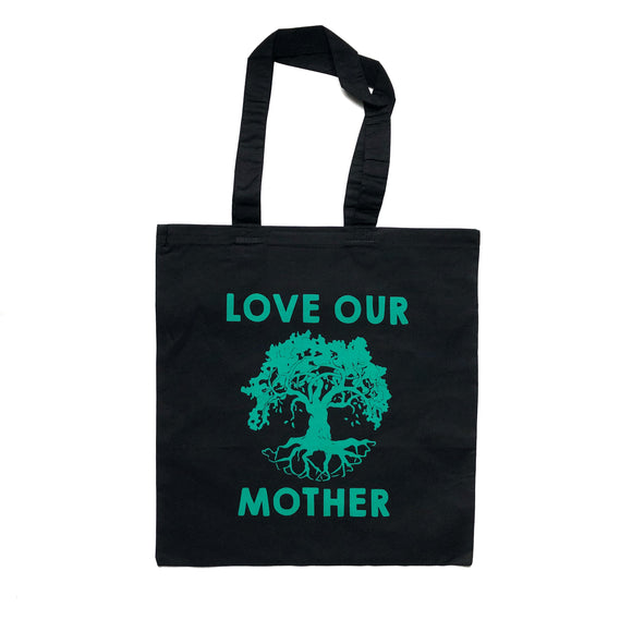Love Our Mother Reusable Tote Bag