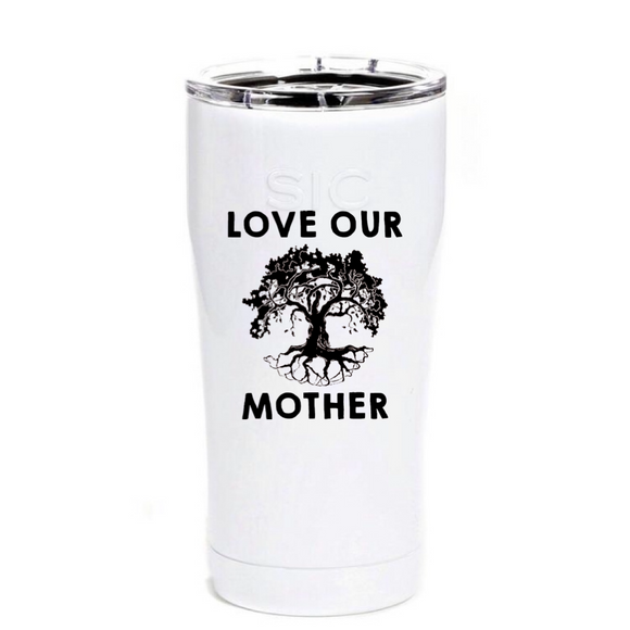 SIC 20 oz Tumbler Love Your Mother