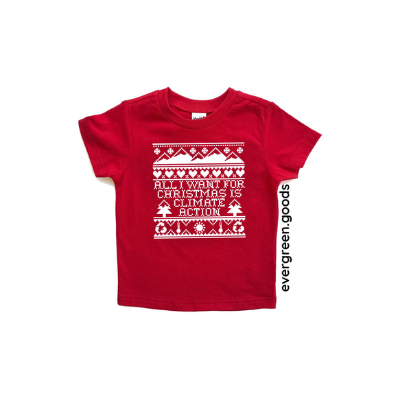 All I want for Christmas is Climate Action Kids Tee Shirt
