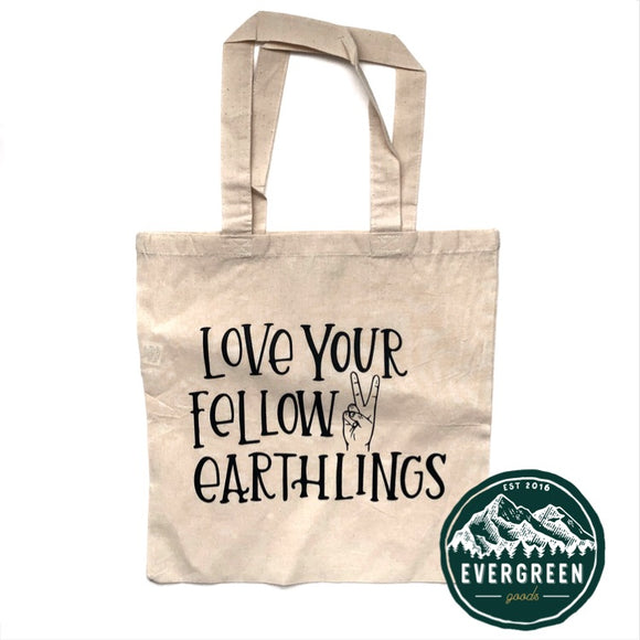 Love Your Fellow Earthlings Tote Bag