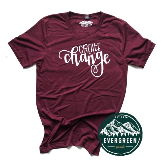 Create Change Adult Tee Shirt