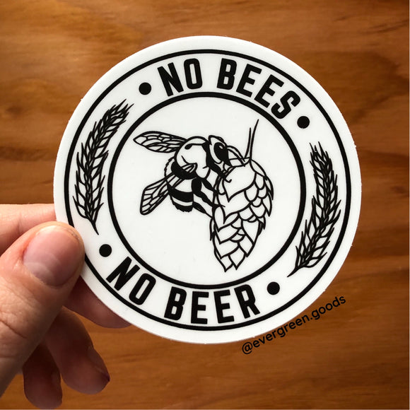 No Bees No Beer Vinyl Sticker