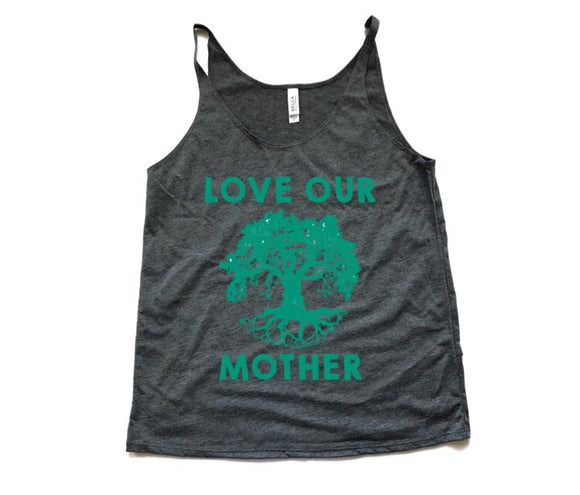 Love Our Mother Women's Slouchy Tank
