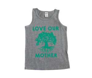 Love Our Mother Kids Tank