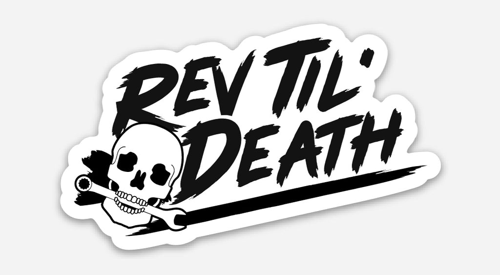 Rev Til' Death - Slap Sticker