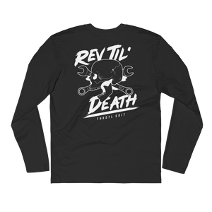 Rev Til' Death - throtl Grit - Black Long Sleeve Fitted Crew