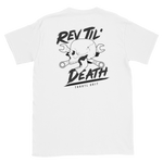 Rev Til' Death - throtl Grit T shirt