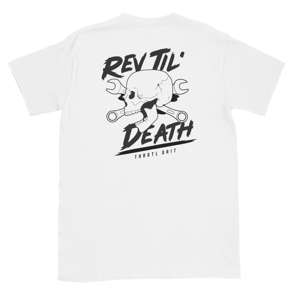 Rev Til' Death - throtl Grit T shirt - VIP