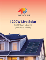 Live Solar 1200W Hybrid ON/OFF Grid Kit