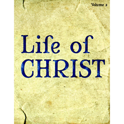 The Life of Christ, Volume 2