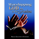 Worshipping God in the Psalms