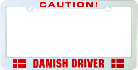 Caution Danish driver license plate frame