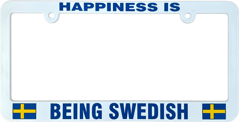 Happiness is being Swedish license plate frame
