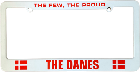 The Few, The Proud, The Danes license plate frame