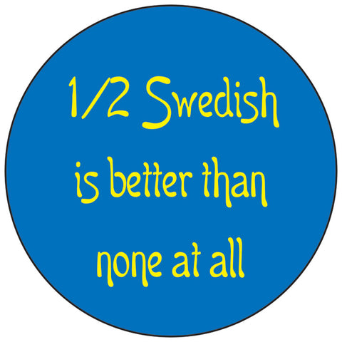 1/2 Swedish round button/magnet