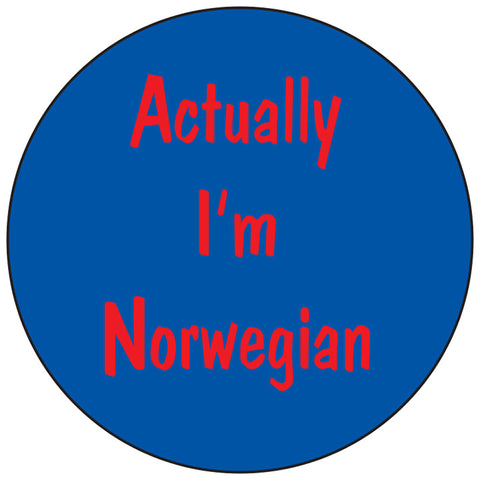 Actually I'm Norwegian round button/magnet