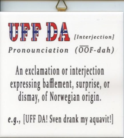 "6"" Ceramic Tile, Uff Da Definition"