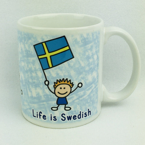 Life is Swedish coffee mug
