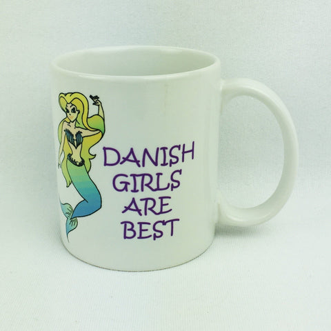 Danish girls are best coffee mug
