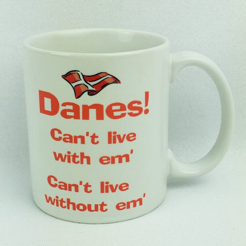 Danes Can't Live coffee mug