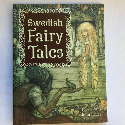 Swedish Fairy Tales  Book - Illustrated by John Bauer