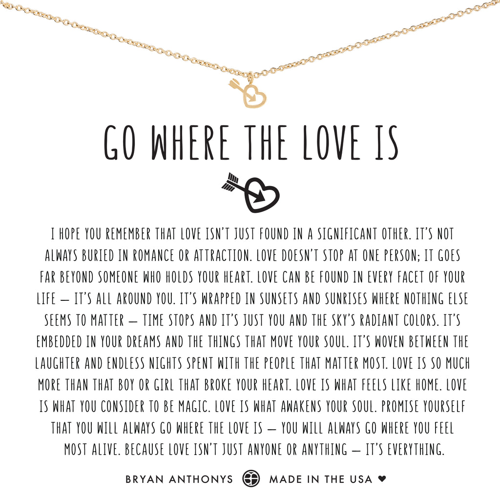 Bryan Anthonys dainty go where the love is necklace 14k gold