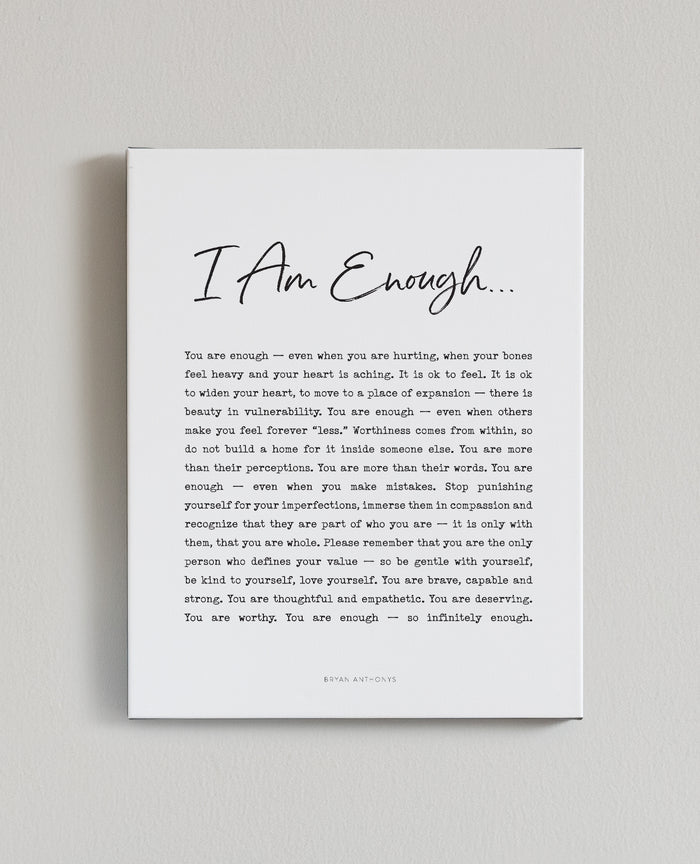 Bryan Anthonys I Am Enough Signature Canvas Front View