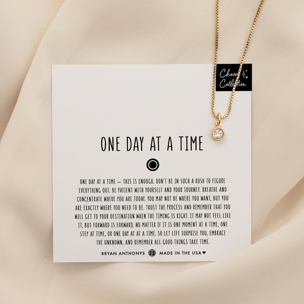 One Day At A Time Necklace Charm
