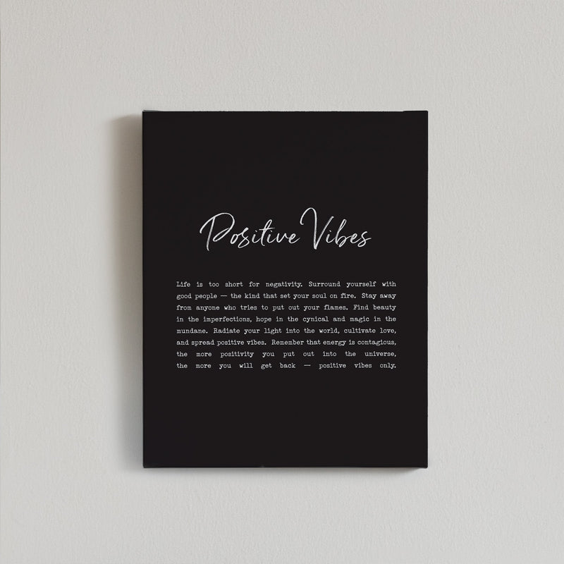 Positive Vibes Canvas Print {Black}