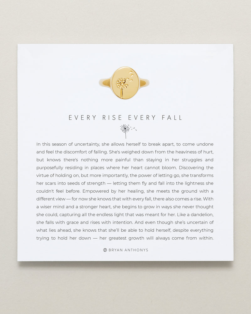 Every Rise Every Fall Signet Ring