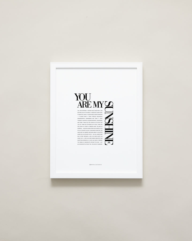 Bryan Anthonys Home Decor Purposeful Prints Framed Wall Art You Are My Sunshine White Frame 11x14