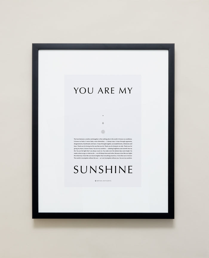 Bryan Anthonys Home Decor Framed Print You Are My Sunshine Black / Gray / 16x20