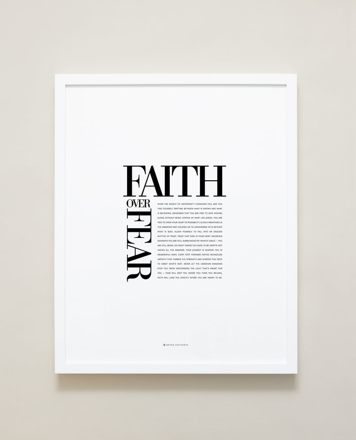 Bryan Anthonys Home Decor Purposeful Prints Faith Over Fear Editorial Framed Print White 16x20