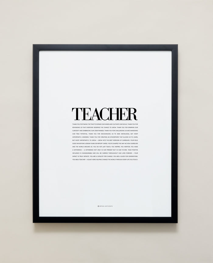 Bryan Anthonys Home Decor Purposeful Prints Teacher Editorial Framed Print Black 16x20